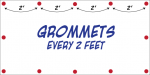 Grommets Every 2 ft.